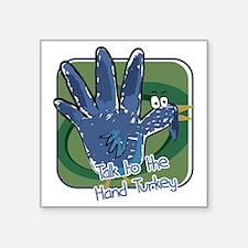 """hand turkey Square Sticker 3"""" x 3"""""""