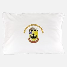 DUI - 3rd Brigade Support Bn with Text Pillow Case