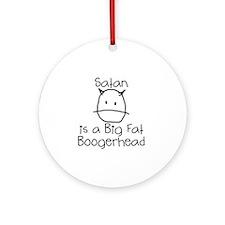 satan-boogerhead Round Ornament