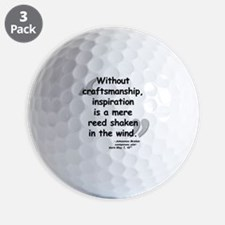 Brahms wind quote Golf Ball
