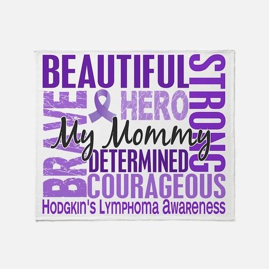 D Tribute Square Mommy Hodgkins Lymp Throw Blanket