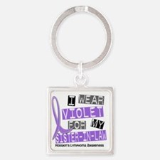 D I Wear Violet Sister-In-Law 37 H Square Keychain