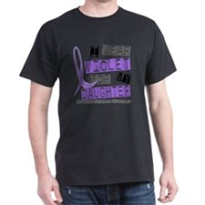 D I Wear Violet Daughter 37 Hodgkins  T-Shirt