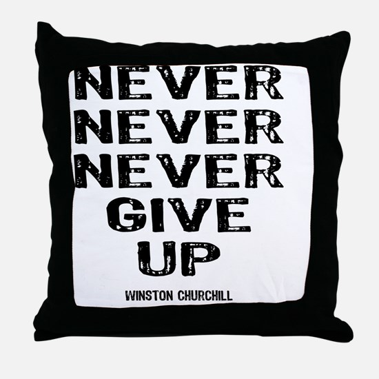 NEVER_GIVE_UP Throw Pillow