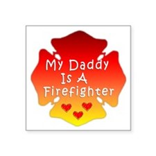 "Firefighter Dad Square Sticker 3"" x 3"""
