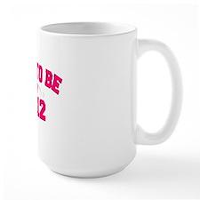 mom to be 2012 Mug