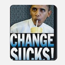 CHANGE SUCKS Mousepad