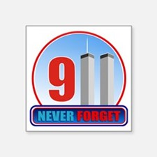 "911 WTC Never Forget Square Sticker 3"" x 3"""
