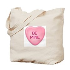 BE  MINE candy heart Tote Bag