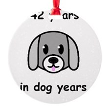 42 dog years 2 Ornament
