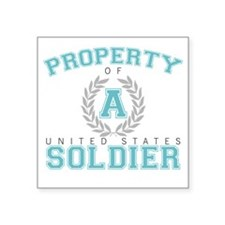 "propertyofasoldier Square Sticker 3"" x 3"""