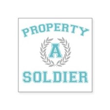 "propertyofasoldierwhite Square Sticker 3"" x 3"""