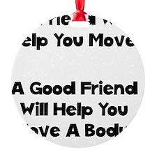 Move A Body Black Ornament