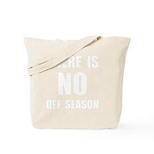 No Off Season White Tote Bag