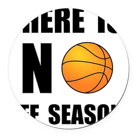 No Off Season Basketball Black Round Car Magnet