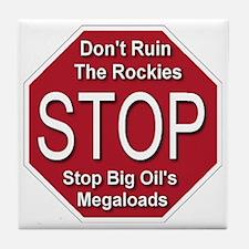 stop_big_oil_megaloads_transparent Tile Coaster