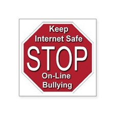 "stop_on-line_bullying_trans Square Sticker 3"" x 3"""