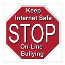 """stop_on-line_bullying_tr Square Car Magnet 3"""" x 3"""""""