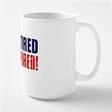 Im Retired Not Expired Light Large Mug