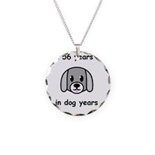 56 dog years 2 Necklace Circle Charm