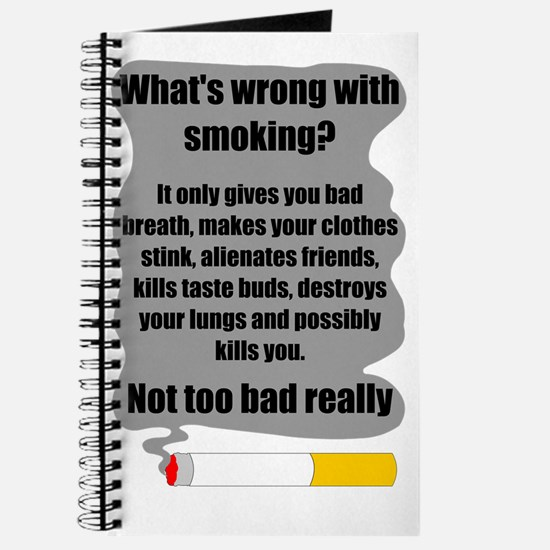 whats wrong with smoking Journal