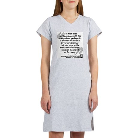 Thoreau Drummer Quote Women's Nightshirt