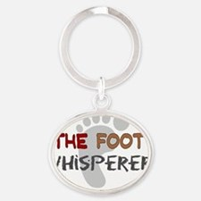 The foot whisperer NEW Oval Keychain