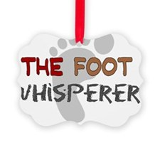 The foot whisperer NEW Ornament