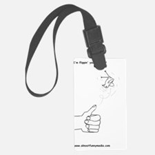 flipping you the bird Luggage Tag