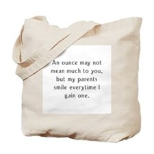 preemie saying c barbara brow Tote Bag