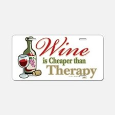 Wine-Cheaper-Than-Therapy Aluminum License Plate