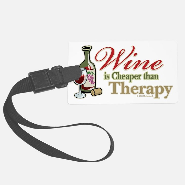 Wine-Cheaper-Than-Therapy Luggage Tag
