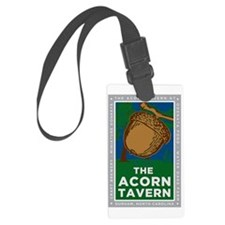 Acorn Tavern Sign Luggage Tag