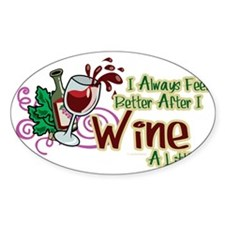 Better-After-I-Wine Decal