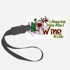 Better-After-I-Wine Luggage Tag