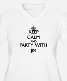 Keep Calm and Party with Jim Plus Size T-Shirt