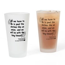 Carter Shrines Quote Drinking Glass
