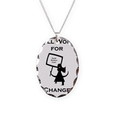 Working for Change Necklace