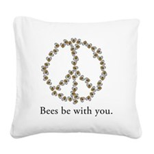 Bees be with you (Peace) Square Canvas Pillow