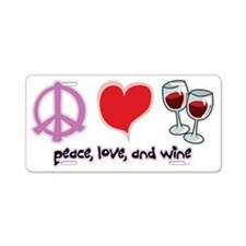 Peace-Love-Wine Aluminum License Plate