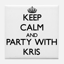 Keep Calm and Party with Kris Tile Coaster