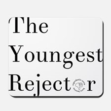 YoungestRejector Mousepad