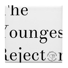 YoungestRejector Tile Coaster