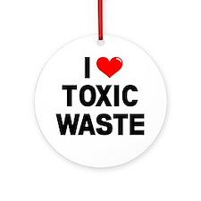 I-Heart-Toxic-Waste-Marked Round Ornament