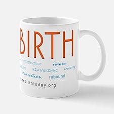 REBIRTH defined Mug