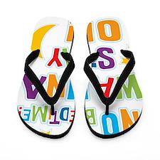 WannaStayON Flip Flops