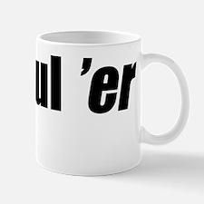 U-Hauler Mug