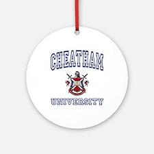 CHEATHAM University Ornament (Round)