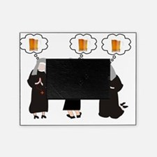 Nuns and Beer Thoughts Picture Frame