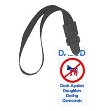 Dads Against Democrats Luggage Tag